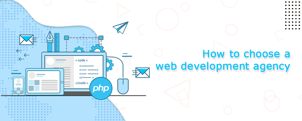How to Choose a Web Development Agency