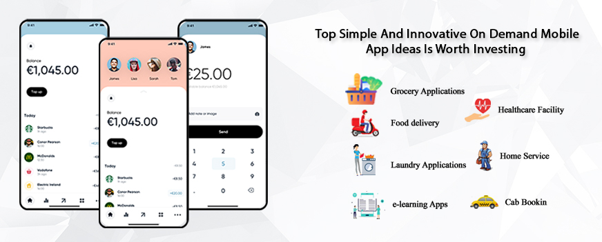 Innovative And Top Simple On Demand Mobile App Ideas Is Worth Investing